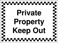 300x400mm Private Property Keep Out - Rigid