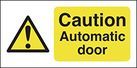 Caution Automatic Door  50x250mm Self Adhesive Vinyl Safety Sign