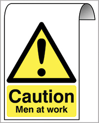 500X300mm Caution Men at work Roll Top Sign