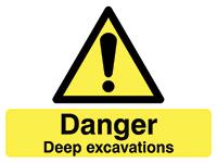 450x600mm Danger Deep excavations stanchion sign