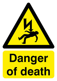 Danger Of Death           210x148mm Self Adhesive Vinyl Safety Sign