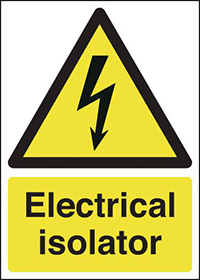 Electrical Isolator 297x210mm 1.2mm Rigid Plastic Safety Sign