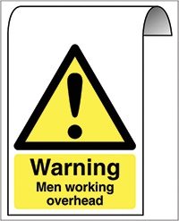 500X300mm Warning Men working overhead Roll Top Sign