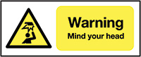 Thumbnail Warning Mind Your Head 420x297mm 1.2mm Rigid Plastic Safety Sign