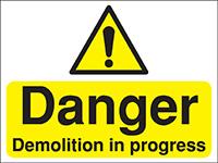 300x400mm Danger Demolition in progress Construction Sign - Rigid