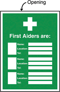 First Aiders Are  Name/Location/Telephone no  Insert Sign 327x240mm  Safety Sign