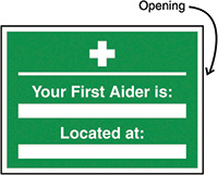 Your First Aider Is Located Insert Sign 240x327mm  Safety Sign