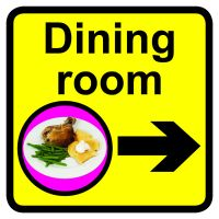 Dining Room Dementia Sign Arrow Right 300x300mm 1.2mm Rigid Plastic Safety Sign