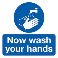 Now Wash Your Hands 50x50mm Self Adhesive Vinyl Safety Sign Pack of 10