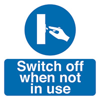 Thumbnail Switch Off When Not In Use 50x50mm Self Adhesive Vinyl Safety Sign Pack of 10