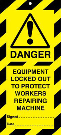 50x110mm Equipment locked out to protect workers Lockout tags