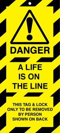 50x110mm Danger A Life is on the line Lockout tags