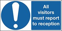 All Visitors Must Report To Reception 210x148mm 1.2mm Rigid Plastic Safety Sign