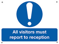 All Visitors Must Report To Reception  450x600mm 0.9mm Aluminium Safety Sign