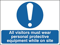 All visitors Must Wear Personal Protective Equipment While On Site 300x500mm 1.2mm Rigid Plastic Safety Sign