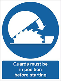 Guards Must Be In Position Before Starting  100x75mm 1.2mm Rigid Plastic Safety Sign