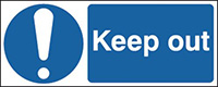 Keep Out  100x250mm 1.2mm Rigid Plastic Safety Sign