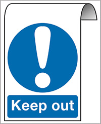 500X300mm Keep out Roll Top Sign