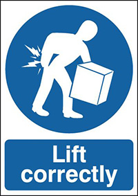 Lift Correctly  210x148mm 1.2mm Rigid Plastic Safety Sign