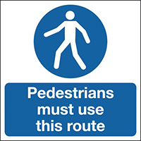 Pedestrians Must Use This Route 210x148mm 1.2mm Rigid Plastic Safety Sign