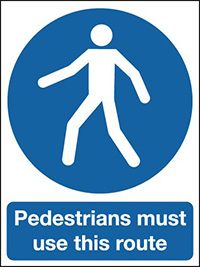 Pedestrians must use this route  400x300mm 3mm Aluminium Safety Sign