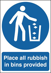 Place All Rubbish In Bins Provided 210x148mm 1.2mm Rigid Plastic Safety Sign