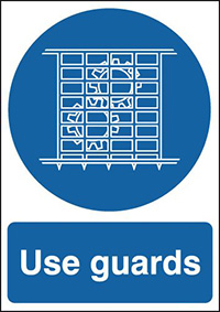 Use Guards  210x148mm 1.2mm Rigid Plastic Safety Sign