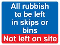 Thumbnail 450x600mm All rubbish to be left Construction Sign - Rigid