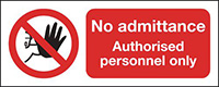No Admittance Authorised Personnel Only  210x148mm 1.2mm Rigid Plastic Safety Sign