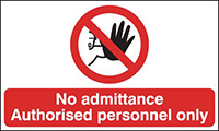 No admittance Authorised personnel only  300x500mm Self Adhesive Vinyl Safety Sign