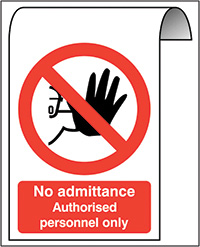 500X300mm No admittance Authorised personnel only Roll Top Sign
