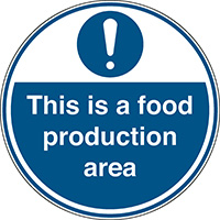 This is a food production area  300x500mm Self Adhesive Vinyl Safety Sign