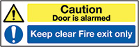 Caution Door is Alarmed Keep Clear Fire Exit Only 150x450mm 1.2mm Rigid Plastic Safety Sign