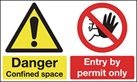 Danger Confined Space Entry By Permit Only 150x300mm 1.2mm Rigid Plastic Safety Sign