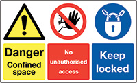 Danger Confined Space No Unauthorised Access Keep Locked 300x500mm 1.2mm Rigid Plastic Safety Sign