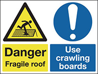 Danger Fragile Roof Use Crawling Boards 450x600mm 1.2mm Rigid Plastic Safety Sign
