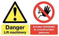 Danger Lift Machinery Access Forbidden To Unauthorised Persons 100x300mm 1.2mm Rigid Plastic Safety Sign