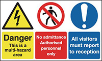 Danger This Is A Multi-hazard Area No Admittance Authorised All Visitors Must 300x500mm 1.2mm Rigid Plastic Safety Sign