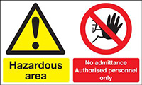 Hazardous Area No Admittance Authorised Personnel Only 300x500mm 1.2mm Rigid Plastic Safety Sign