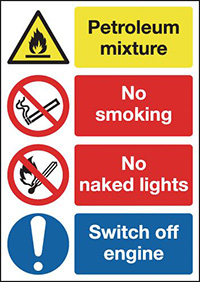 Petroleum Mixture No Smoking No Naked Lights Switch Off Engine 594x420mm 1.2mm Rigid Plastic Safety Sign