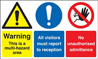 Warning This Is A Multi-hazard Area All Visitors Must Report To..No Admittance 300x500mm 1.2mm Rigid Plastic Safety Sign