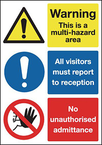 Warning This Is A Multi-hazard Area All Visitors Must Report To..No Admittance 297x210mm 1.2mm Rigid Plastic Safety Sign