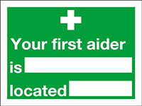Your First Aider Is Located  150x200mm 1.2mm Rigid Plastic Safety Sign