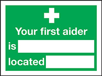 Your First Aider Is Located  150x200mm Self Adhesive Vinyl Safety Sign