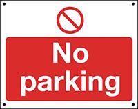 No Parking  300x400mm 0.9mm Aluminium Safety Sign