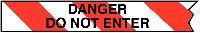 76mmx305m Danger Do Not Enter