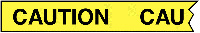 76mmx305m Caution