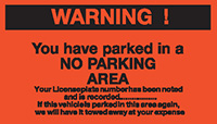 Warning you have parked in a no parking area- Permanent Parking Control Sticker 120x203mm  Safety Sign