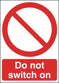 Do Not Switch On 210x148mm 1.2mm Rigid Plastic Safety Sign