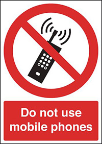 Do Not Use Mobile Phones  210x148mm 1.2mm Rigid Plastic Safety Sign